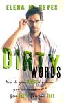 Dirty Words Elena