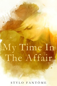 My Time in the Affair Ebook Cover