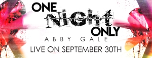 One Night Only Abby Gale Banner